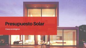 Presupuestos de Paneles Solares en Barcelona