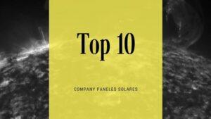 Top 10 las mejores compañías solares del mundo