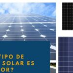 ¿Qué tipo de panel solar es el mejor? Mono, policristalino o de capa fina