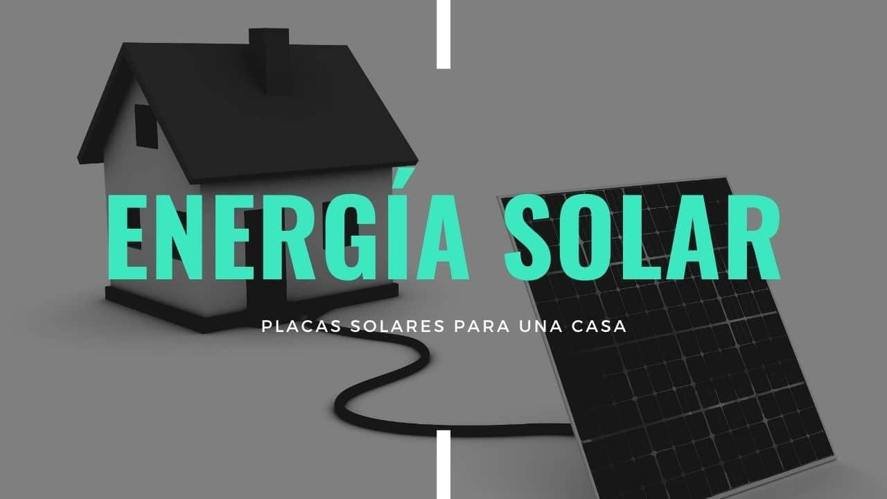 Placas solares para una casa